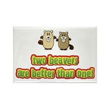 Two beavers are better than o Rectangle Magnet
