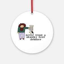 Skunky Beer Drinker Ornament (Round)