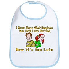 Too Late For Happiness Bib