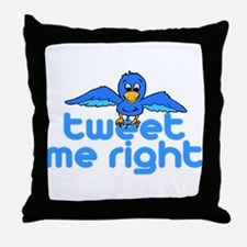Tweet Me Right Throw Pillow