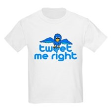 Tweet Me Right T-Shirt