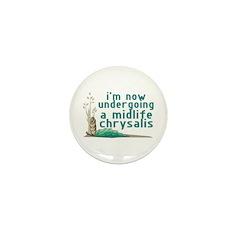 Midlife Chrysalis Mini Button (10 pack)