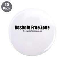 """Asshole Free Zone(TM) 3.5"""" Button (10 pack)"""