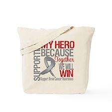 SupportingBrainCancerHero Tote Bag