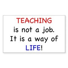 Teaching is Life Decal
