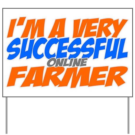 Online Farmer Yard Sign
