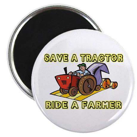 Ride A Farmer Magnet