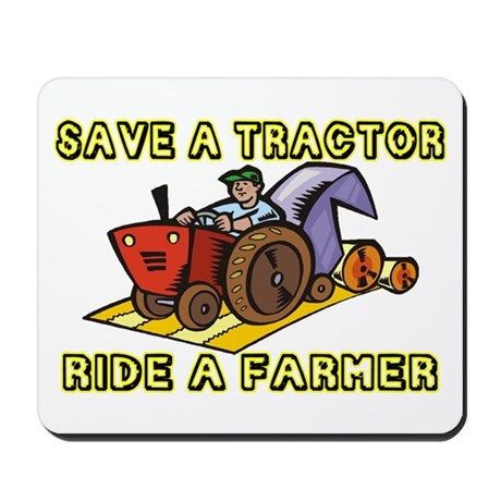 Ride A Farmer Mousepad