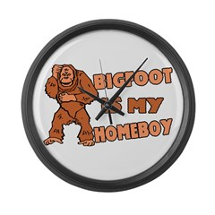 Bigfoot Is My Homeboy Large Wall Clock