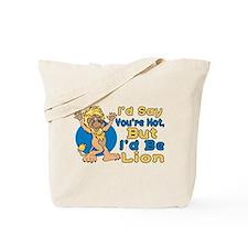 I'd Be Lion Tote Bag
