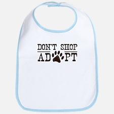 Don't Shop Adopt Bib