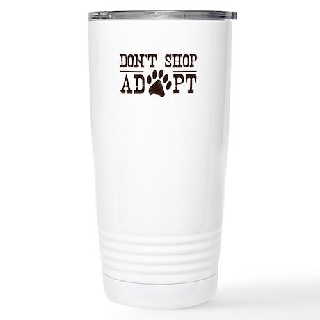 Don't Shop Adopt Stainless Steel Travel Mug