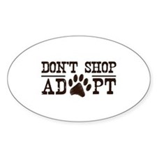 Don't Shop Adopt Decal