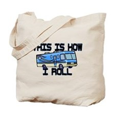 How I Roll RV Tote Bag