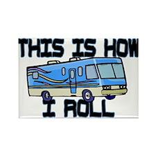 How I Roll RV Rectangle Magnet