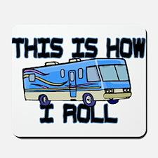 How I Roll RV Mousepad