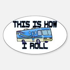 How I Roll RV Sticker (Oval)