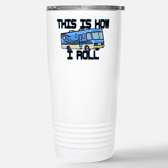 How I Roll RV Stainless Steel Travel Mug