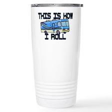 How I Roll RV Travel Coffee Mug