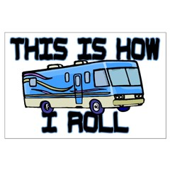 How I Roll RV Posters