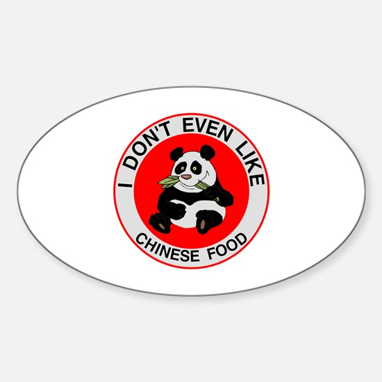 I Hate Chinese Food Sticker (Oval)