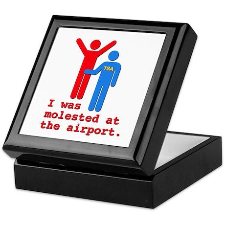 I Was Molested At The Airport Keepsake Box