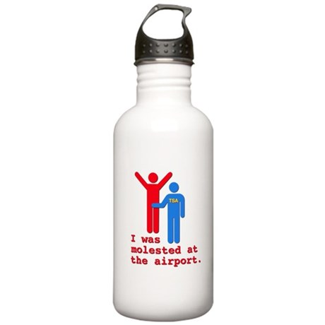 I Was Molested At The Airport Stainless Water Bott