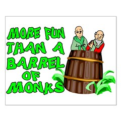 Barrel Of Monks Posters