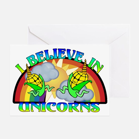 I Believe In Unicorns Greeting Card