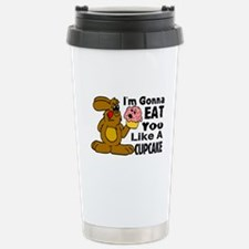 Eat You Like A Cupcake Travel Mug