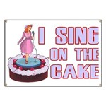 I Sing On The Cake Banner