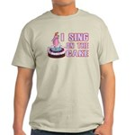 I Sing On The Cake Light T-Shirt