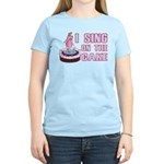 I Sing On The Cake Women's Light T-Shirt
