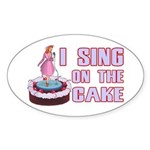 I Sing On The Cake Sticker (Oval 50 pk)
