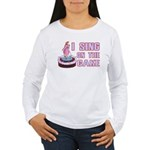 I Sing On The Cake Women's Long Sleeve T-Shirt