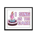 I Sing On The Cake Framed Panel Print