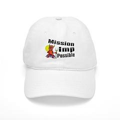 Mission Imp Possible Baseball Cap