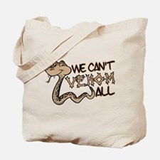 We Can't Venom All Tote Bag