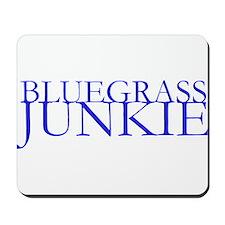 Bluegrass Junkie Mousepad