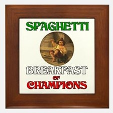 Spaghetti Breakfast of Champions Framed Tile