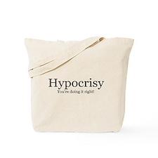 Hypocrisy Tote Bag