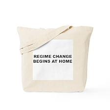 Regime Change Begins at Home Tote Bag