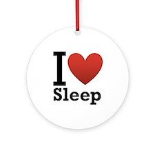 I Love Sleep Ornament (Round)