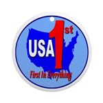 USA First In Everything Ornament (Round)