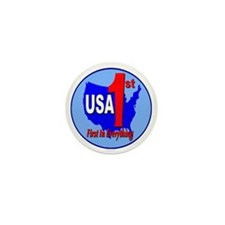 USA First In Everything Mini Button