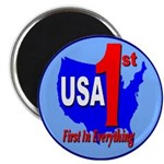 USA First In Everything Magnet