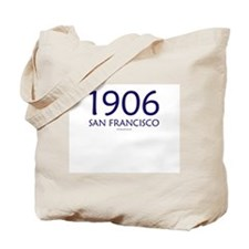 1906 San Francisco - Tote Bag