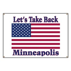 Take Back Minneapolis Banner