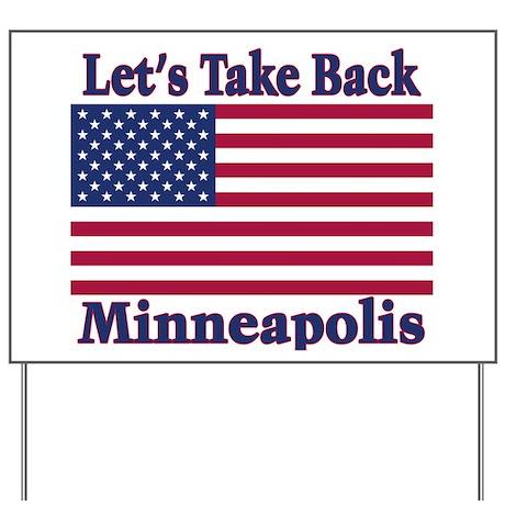 Take Back Minneapolis Yard Sign