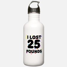 I Lost 25 Pounds! Water Bottle